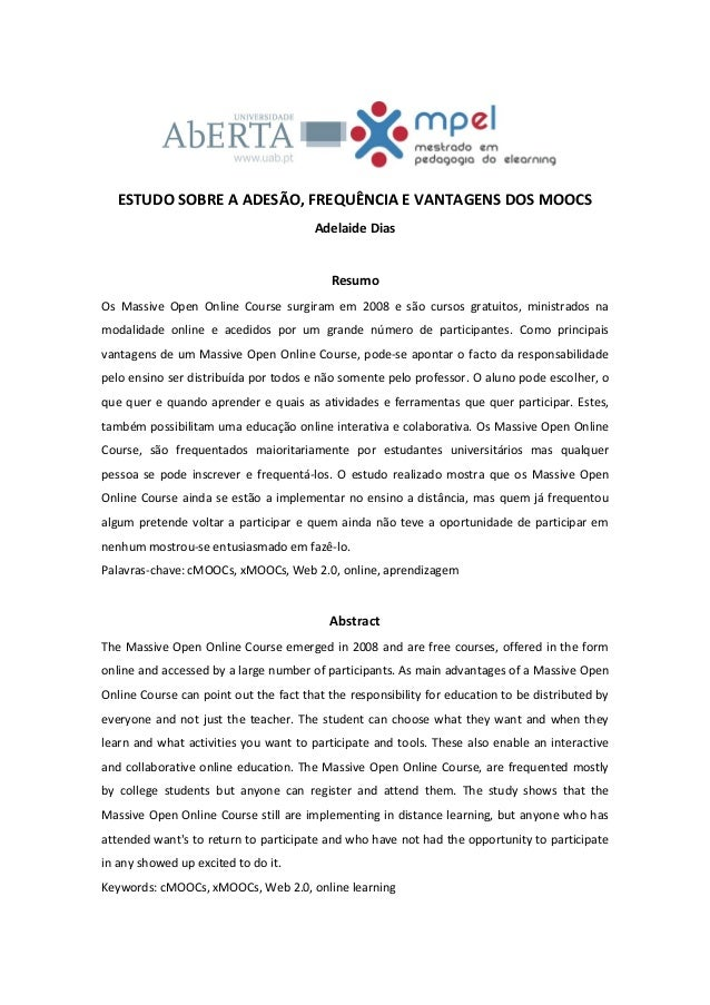 ESTUDO SOBRE A ADESÃO, FREQUÊNCIA E VANTAGENS DOS MOOCS                                       Adelaide Dias               ...