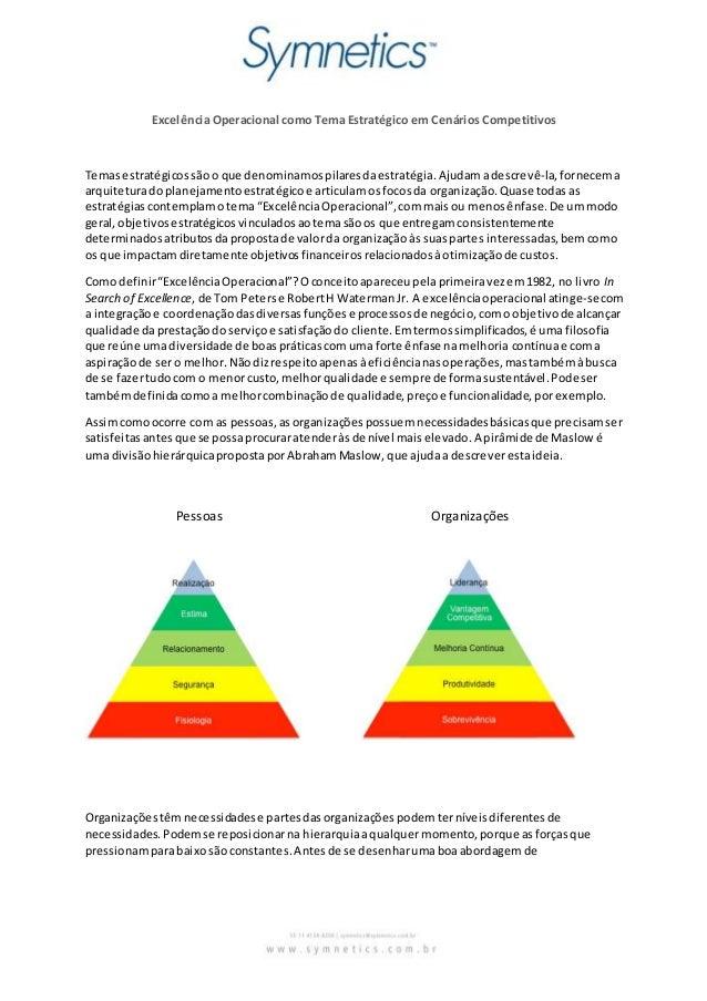 Excelência Operacional como Tema Estratégico em Cenários Competitivos  Temas estratégicos são o que denominamos pilares da...