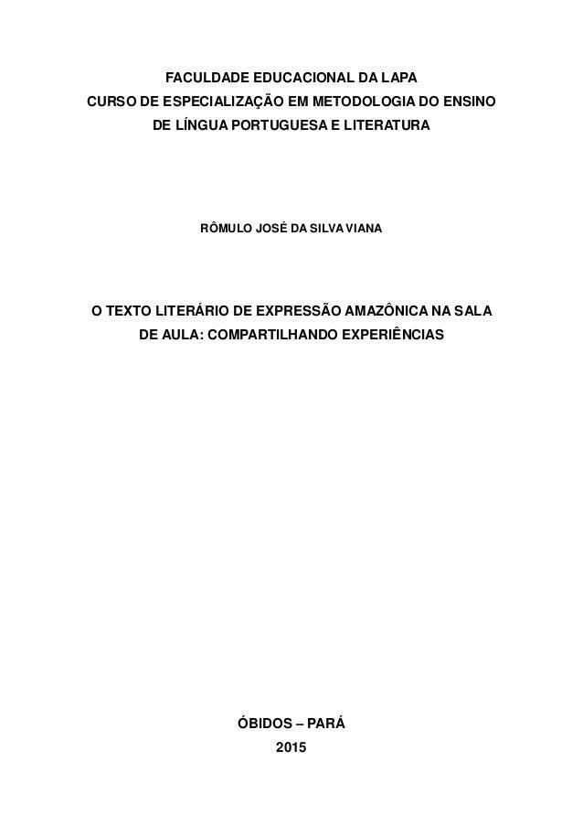 FACULDADE EDUCACIONAL DA LAPA CURSO DE ESPECIALIZAÇÃO EM METODOLOGIA DO ENSINO DE LÍNGUA PORTUGUESA E LITERATURA RÔMULO JO...