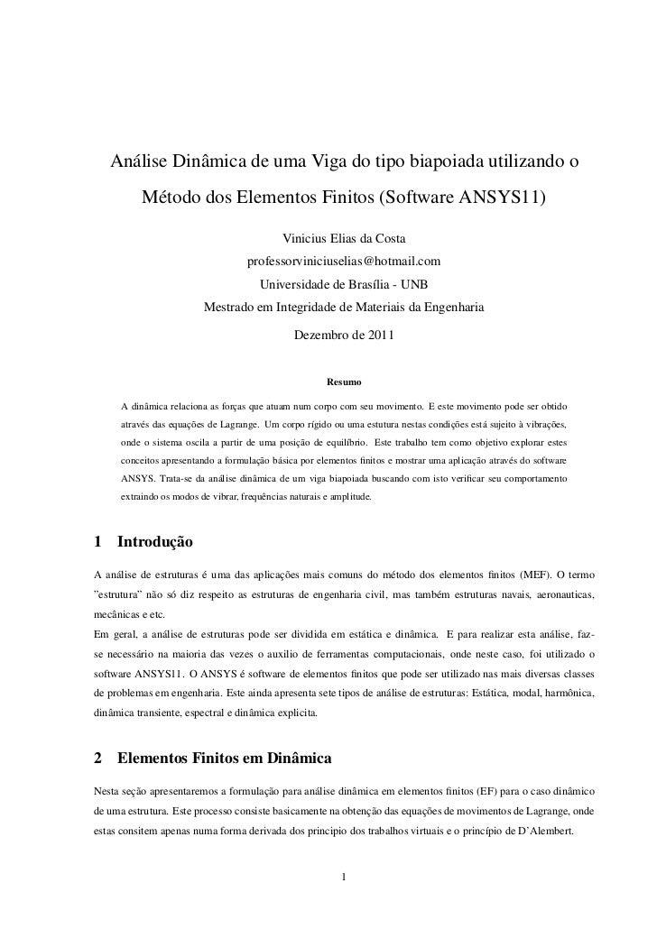 Análise Dinâmica de uma Viga do tipo biapoiada utilizando o           Método dos Elementos Finitos (Software ANSYS11)     ...