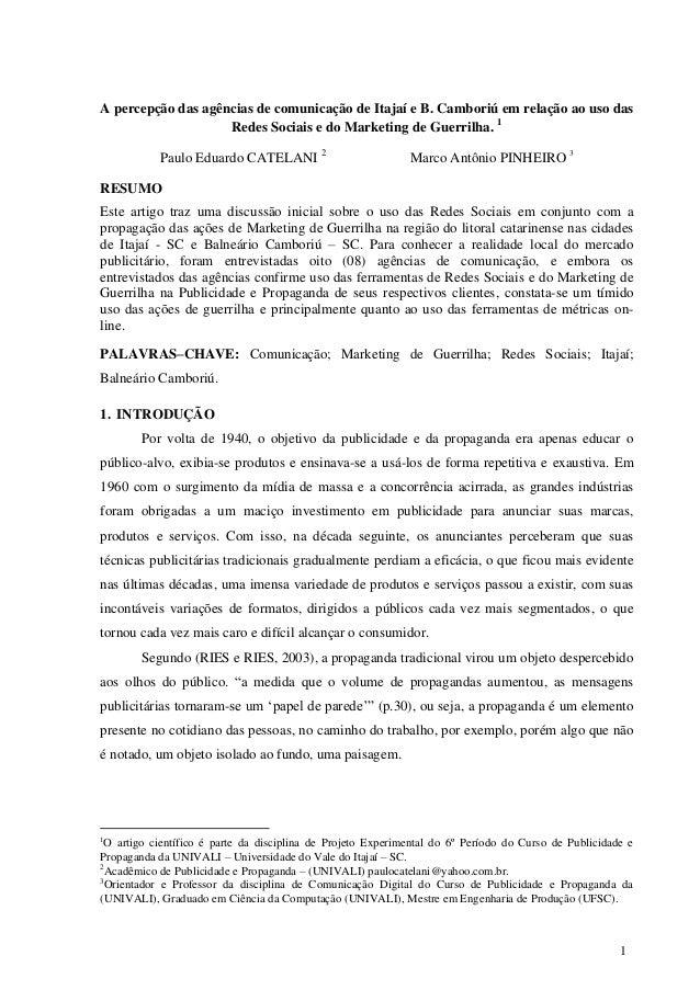 A percepção das agências de comunicação de Itajaí e B. Camboriú em relação ao uso das                    Redes Sociais e d...
