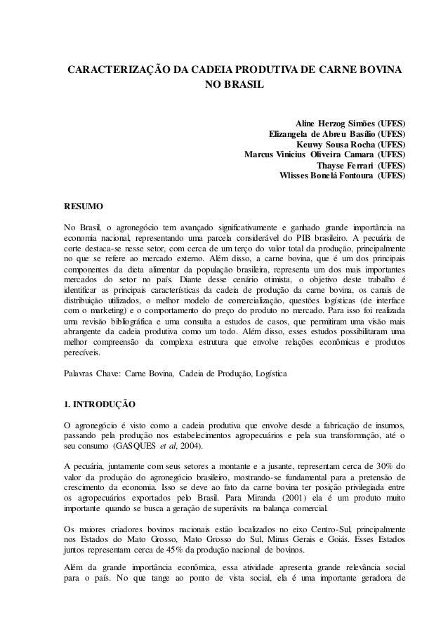 CARACTERIZAÇÃO DA CADEIA PRODUTIVA DE CARNE BOVINA NO BRASIL Aline Herzog Simões (UFES) Elizangela de Abreu Basílio (UFES)...