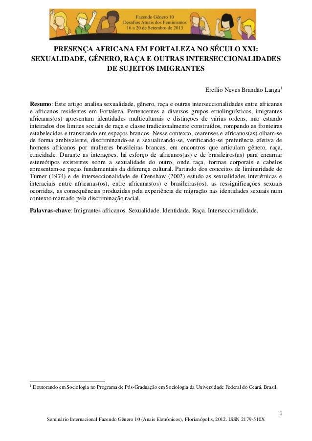 1 Seminário Internacional Fazendo Gênero 10 (Anais Eletrônicos), Florianópolis, 2012. ISSN 2179-510X PRESENÇA AFRICANA EM ...