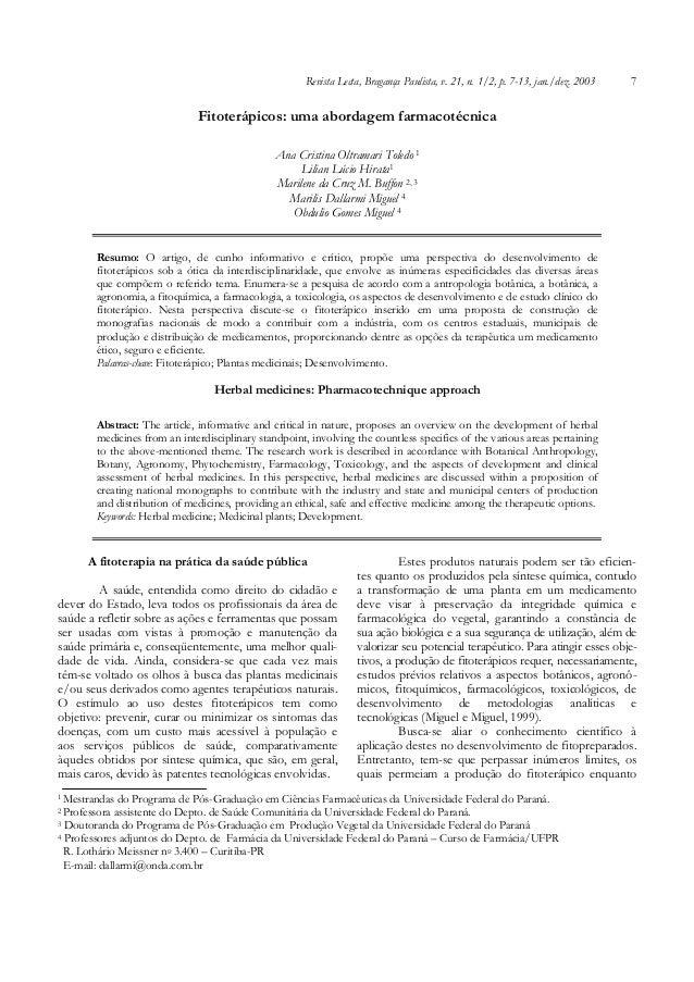 Revista Lecta, Bragança Paulista, v. 21, n. 1/2, p. 7-13, jan./dez. 2003  7  Fitoterápicos: uma abordagem farmacotécnica A...