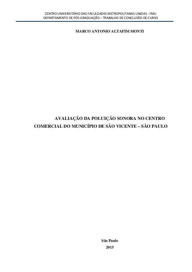 CENTRO UNIVERSITÁRIO DAS FACULDADES METROPOLITANAS UNIDAS - FMUDEPARTAMENTO DE PÓS-GRADUAÇÃO – TRABALHO DE CONCLUSÃO DE CU...