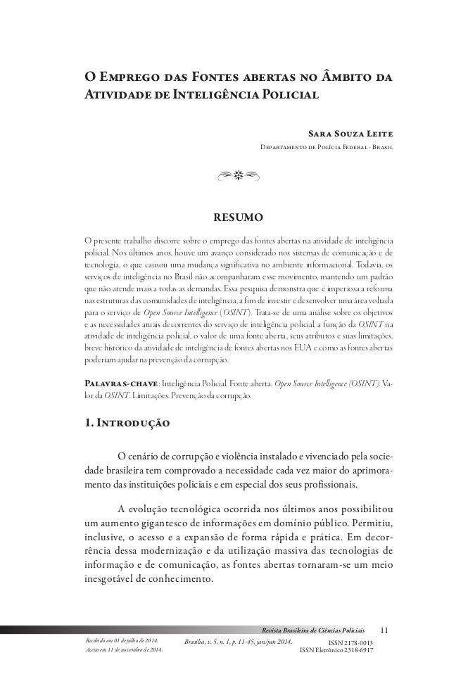 11 ISSN 2178-0013 Revista Brasileira de Ciências Policiais Brasília, v. 5, n. 1, p. 11-45, jan/jun 2014.Recebido em 01 de ...