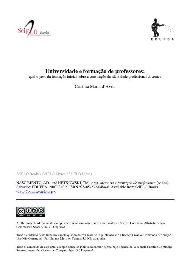 SciELO Books / SciELO Livros / SciELO Libros NASCIMENTO, AD., and HETKOWSKI, TM., orgs. Memória e formação de professores ...