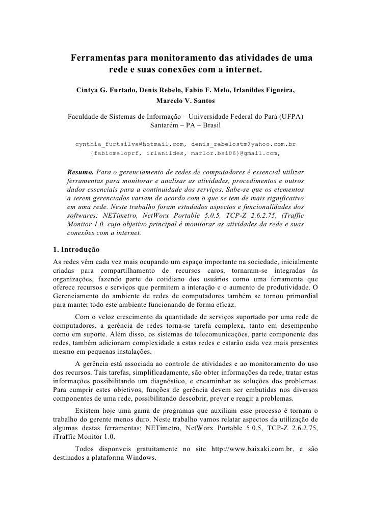 Ferramentas para monitoramento das atividades de uma             rede e suas conexões com a internet.         Cintya G. Fu...