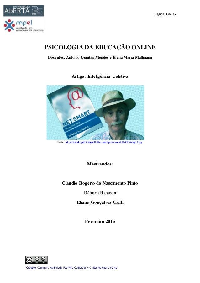 Página 1 de 12 PSICOLOGIA DA EDUCAÇÃO ONLINE Docentes: Antonio Quintas Mendes e Elena Maria Mallmann Artigo: Inteligência ...