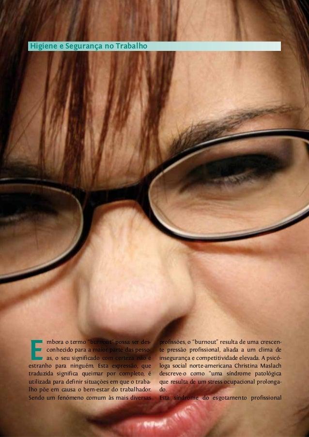 """DENTALpro nº 5462 Artigo TécnicorVisitewww.dentalpro.pto E mbora o termo """"burnout"""" possa ser des- conhecido para a maior p..."""