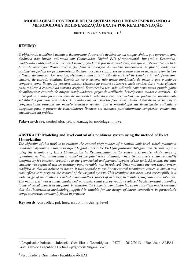 MODELAGEM E CONTROLE DE UM SISTEMA NÃO LINEAR EMPREGANDO A METODOLOGIA DE LINEARIZAÇÃO EXATA POR REALIMENTAÇÃO BRITO, P.V....
