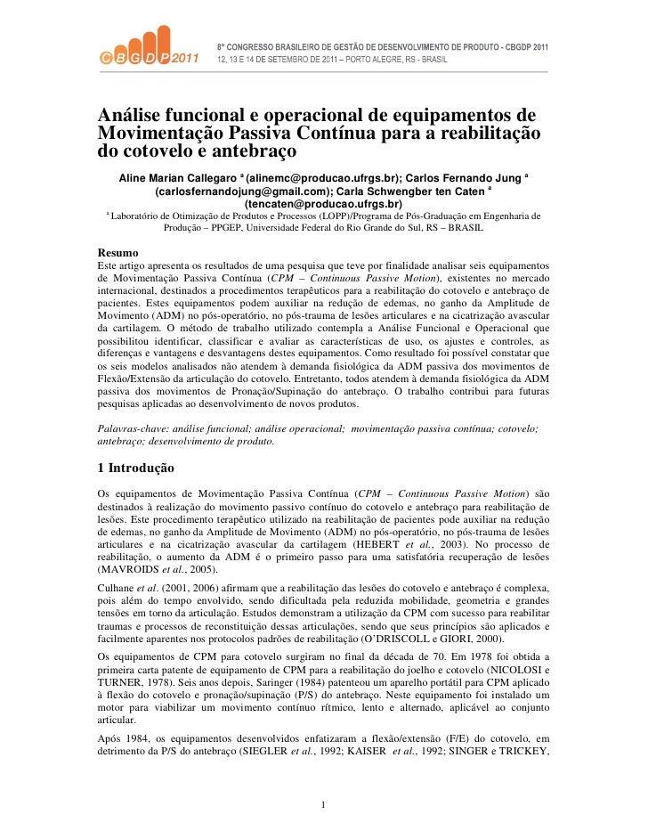 Análise funcional e operacional de equipamentos deMovimentação Passiva Contínua para a reabilitaçãodo cotovelo e antebraço...