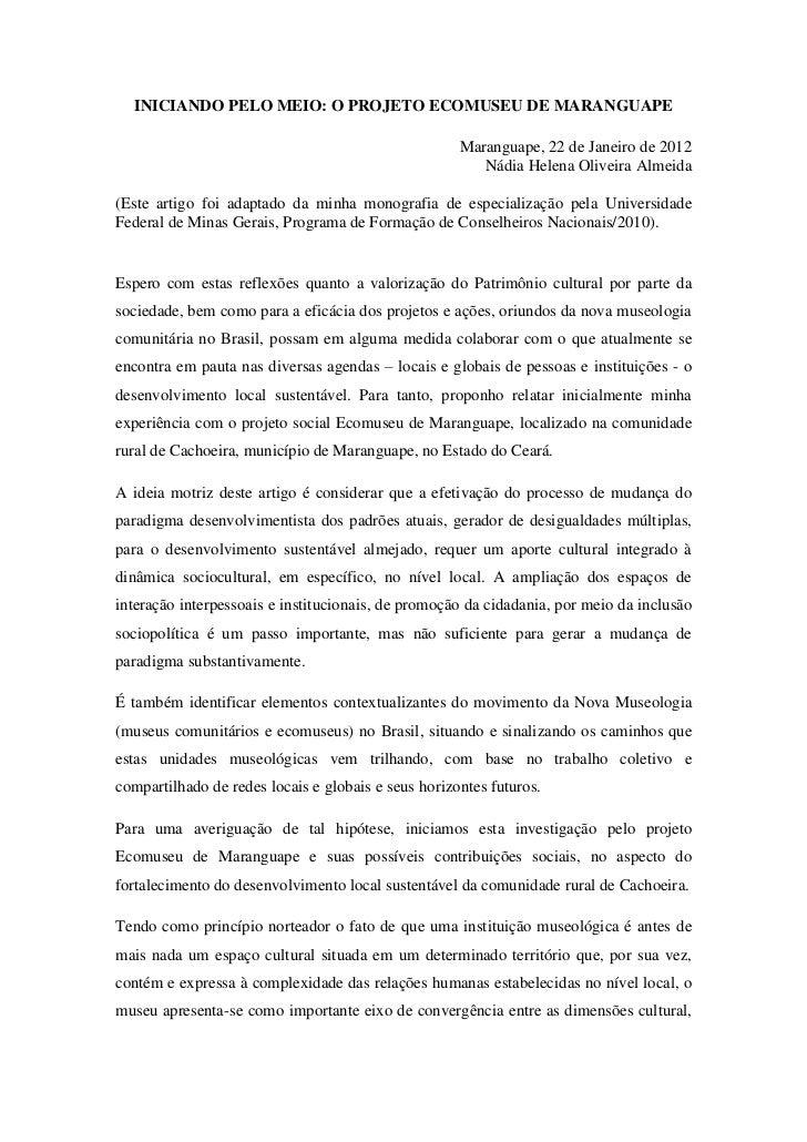 INICIANDO PELO MEIO: O PROJETO ECOMUSEU DE MARANGUAPE                                                     Maranguape, 22 d...