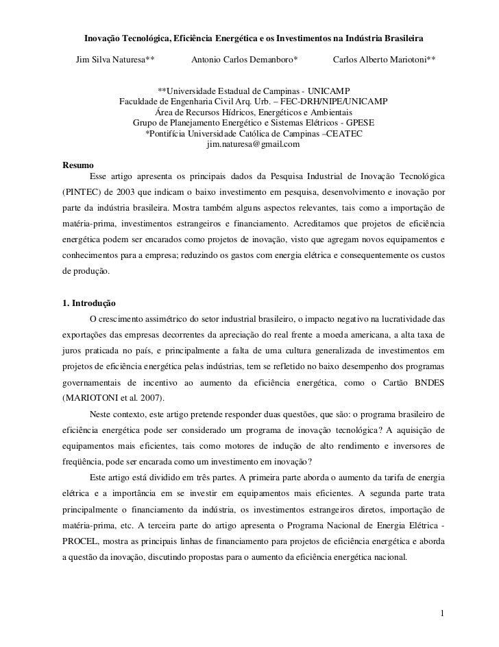 Inovação Tecnológica, Eficiência Energética e os Investimentos na Indústria Brasileira   Jim Silva Naturesa**           An...