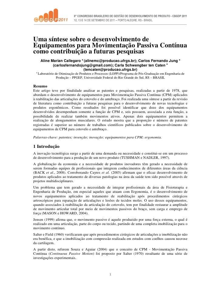 Uma síntese sobre o desenvolvimento deEquipamentos para Movimentação Passiva Contínuacomo contribuição a futuras pesquisas...