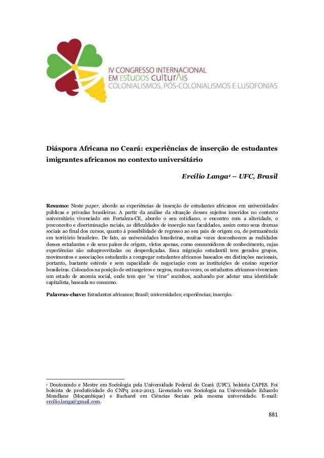 881 Diáspora Africana no Ceará: experiências de inserção de estudantes imigrantes africanos no contexto universitário Ercí...
