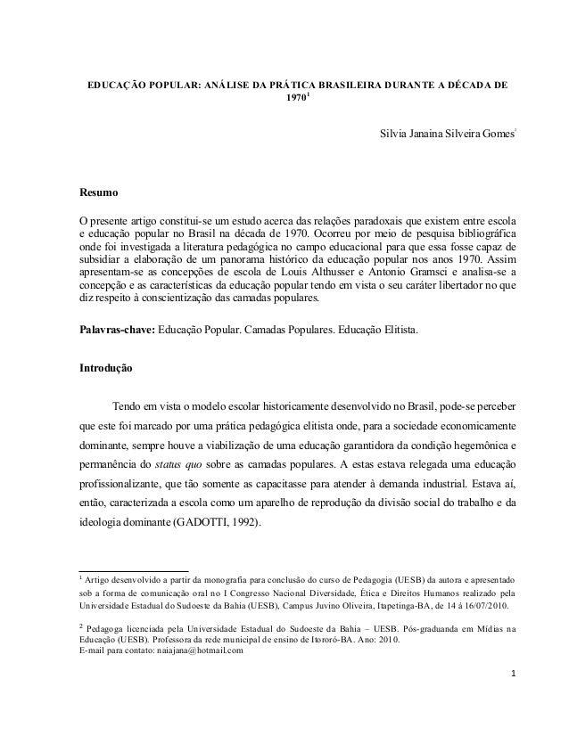 EDUCAÇÃO POPULAR: ANÁLISE DA PRÁTICA BRASILEIRA DURANTE A DÉCADA DE                                   19701               ...