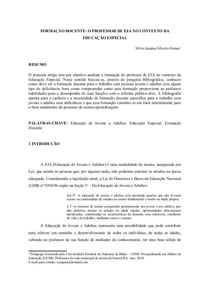FORMAÇÃO DOCENTE: O PROFESSOR DE EJA NO CONTEXTO DA                                    EDUCAÇÃO ESPECIAL                  ...