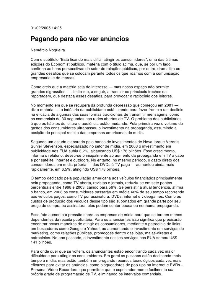"""01/02/2005 14:25  Pagando para não ver anúncios Nemércio Nogueira  Com o subtítulo """"Está ficando mais difícil atingir os c..."""
