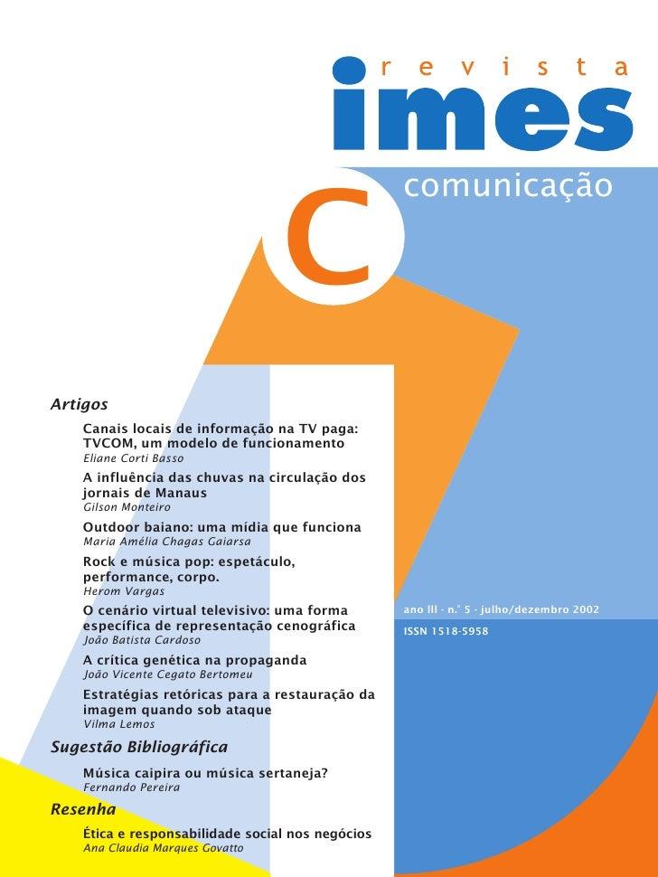 comunicação                                     C Artigos     Canais locais de informação na TV paga:     TVCOM, um modelo...
