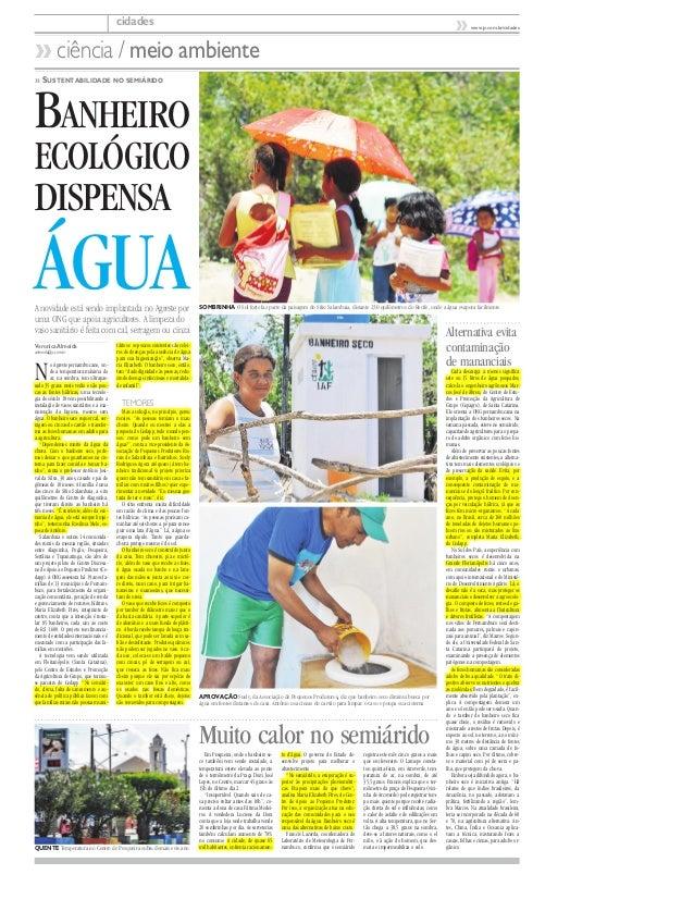 BANHEIRO ECOLÓGICO DISPENSA ÁGUA » SUSTENTABILIDADE NO SEMIÁRIDO Veronica Almeida valmeida@jc.com.br No Agreste pernambuca...