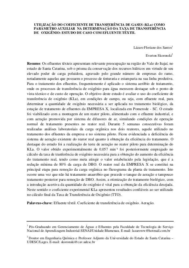 UTILIZAÇÃO DO COEFICIENTE DE TRANSFERÊNCIA DE GASES (KLa) COMO PARÂMETRO AUXILIAR NA DETERMINAÇÃO DA TAXA DE TRANSFERÊNCIA...