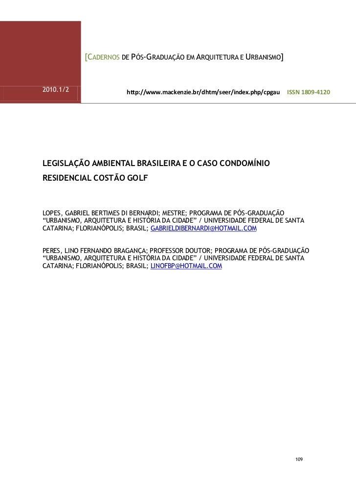 [CADERNOS DE PÓS-GRADUAÇÃO EM ARQUITETURA E URBANISMO]2010.1/2                http://www.mackenzie.br/dhtm/seer/index.php/...