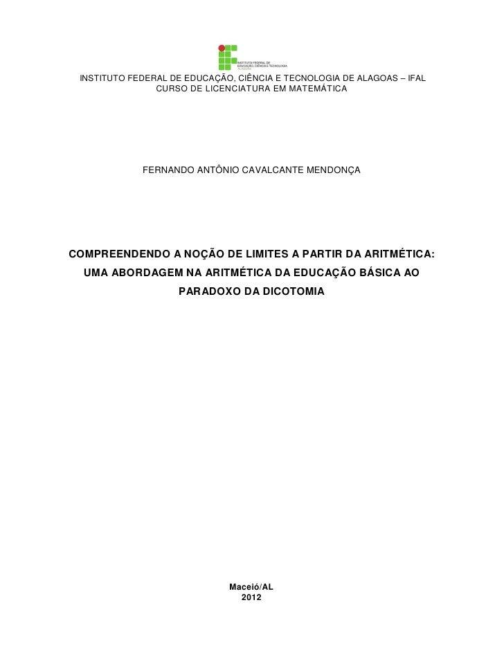 INSTITUTO FEDERAL DE EDUCAÇÃO, CIÊNCIA E TECNOLOGIA DE ALAGOAS – IFAL                CURSO DE LICENCIATURA EM MATEMÁTICA  ...