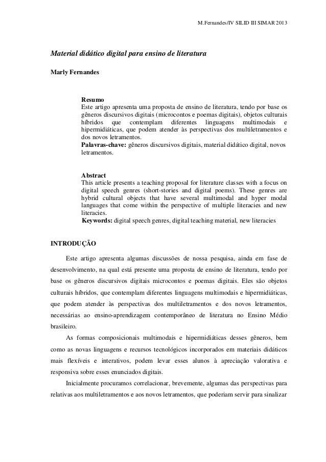 M.Fernandes/IV SILID III SIMAR 2013 Material didático digital para ensino de literatura Marly Fernandes Resumo Este artigo...