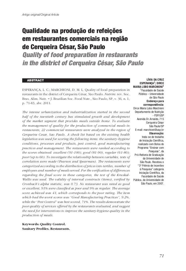 Artigo original/Original ArticleQualidade na produção de refeiçõesem restaurantes comerciais na regiãode Cerqueira César, ...