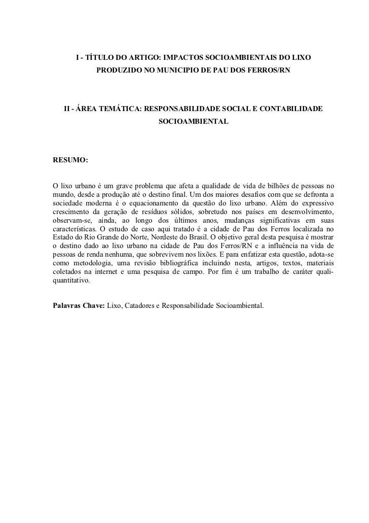 I - TÍTULO DO ARTIGO: IMPACTOS SOCIOAMBIENTAIS DO LIXO              PRODUZIDO NO MUNICIPIO DE PAU DOS FERROS/RN   II - ÁRE...