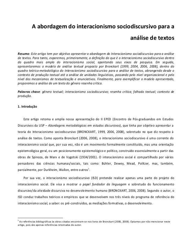 A abordagem do interacionismo sociodiscursivo para a análise de textos Resumo: Este artigo tem por objetivo apresentar a a...