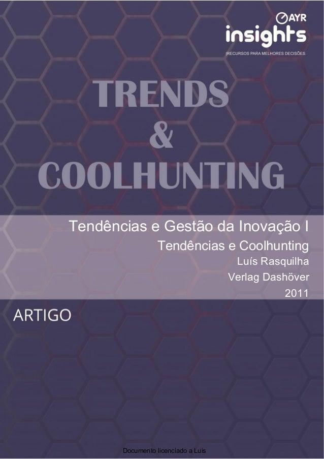 Tendências e Gestão da Inovação I     Tendências e Gestão da Inovação I                             Tendências e Coolhunti...