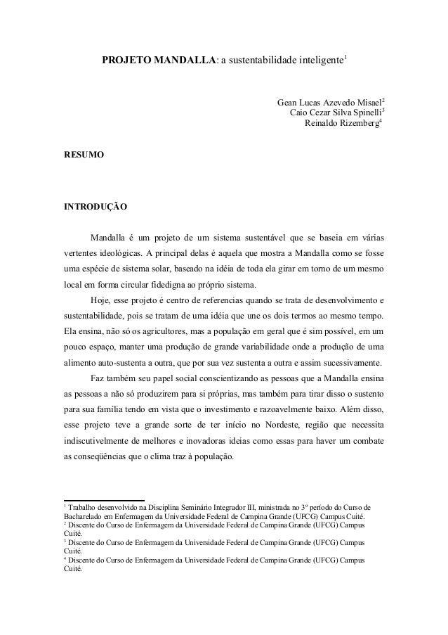 PROJETO MANDALLA: a sustentabilidade inteligente1 Gean Lucas Azevedo Misael2 Caio Cezar Silva Spinelli3 Reinaldo Rizemberg...