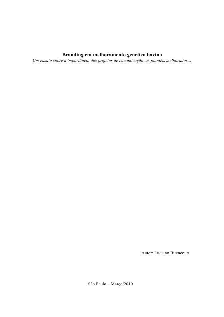 Branding em melhoramento genético bovino Um ensaio sobre a importância dos projetos de comunicação em plantéis melhoradore...