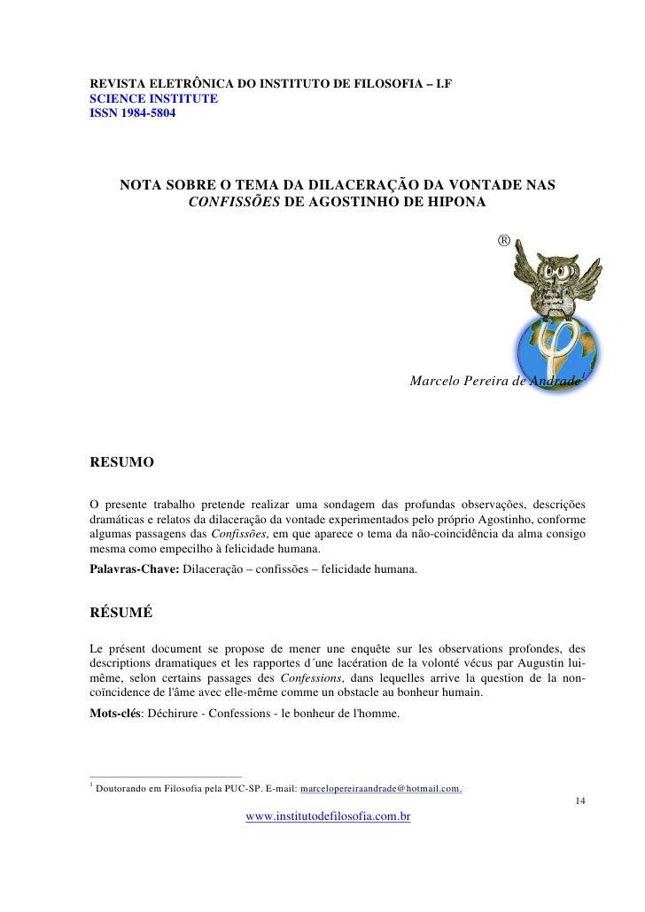 REVISTA ELETRÔNICA DO INSTITUTO DE FILOSOFIA – I.FSCIENCE INSTITUTEISSN 1984-5804         NOTA SOBRE O TEMA DA DILACERAÇÃO...