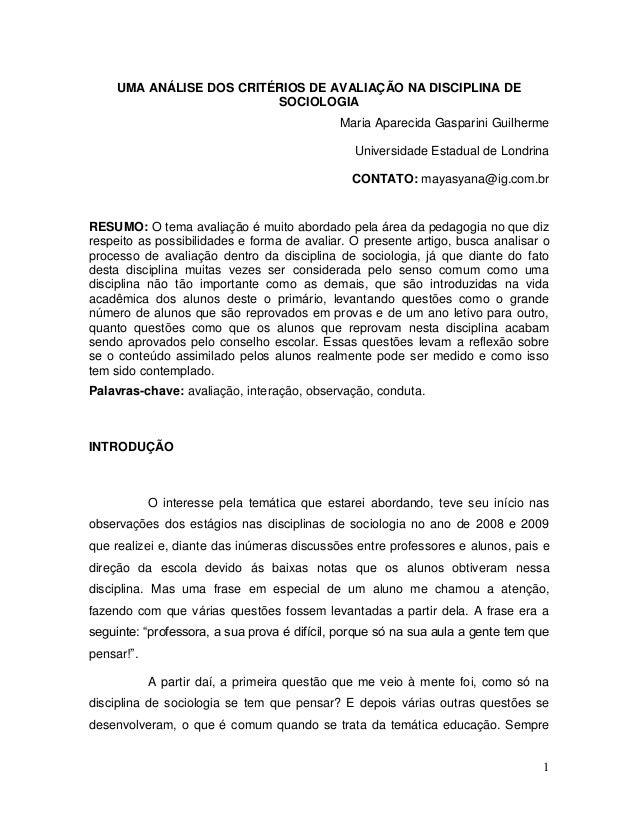 UMA ANÁLISE DOS CRITÉRIOS DE AVALIAÇÃO NA DISCIPLINA DE                          SOCIOLOGIA                               ...