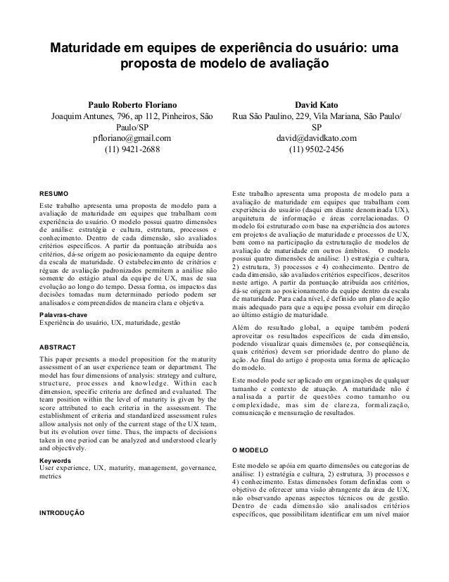 Maturidade em equipes de experiência do usuário: uma proposta de modelo de avaliação RESUMO Este trabalho apresenta uma pr...
