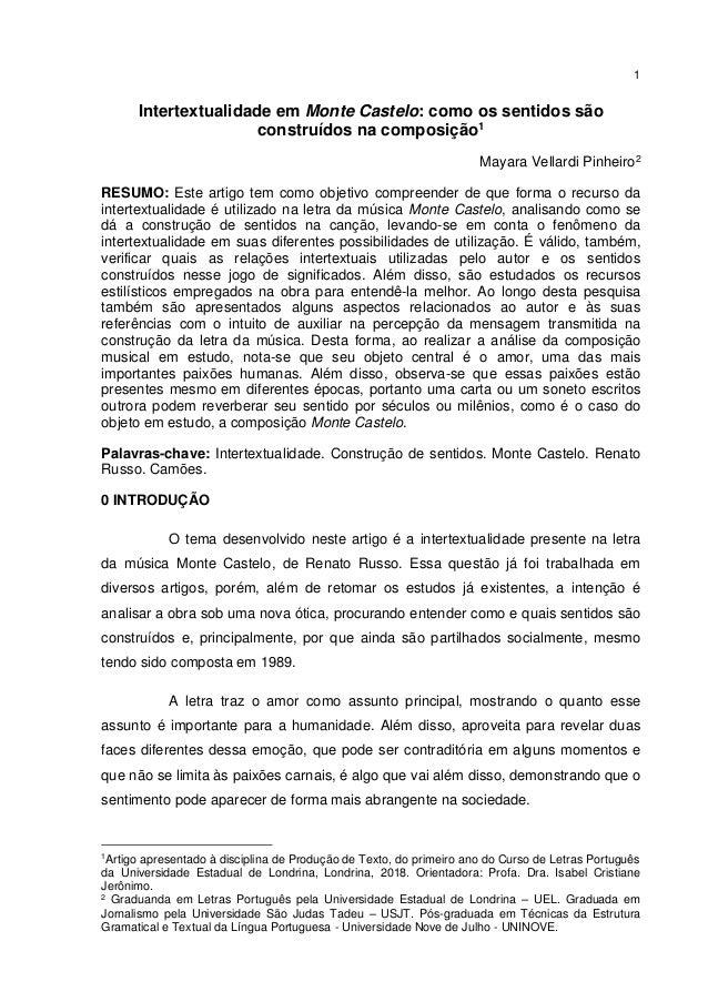 1 Intertextualidade em Monte Castelo: como os sentidos são construídos na composição1 Mayara Vellardi Pinheiro2 RESUMO: Es...