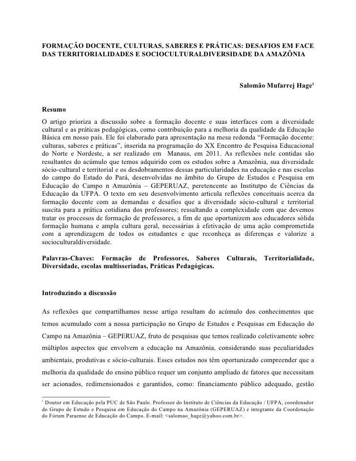 FORMAÇÃO DOCENTE, CULTURAS, SABERES E PRÁTICAS: DESAFIOS EM FACEDAS TERRITORIALIDADES E SOCIOCULTURALDIVERSIDADE DA AMAZÔN...