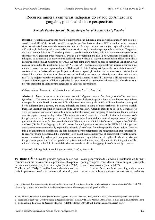 Revista Brasileira de Geociências Ronaldo Pereira Santos et al. 39(4): 669-678, dezembro de 2009 Arquivo digital disponíve...