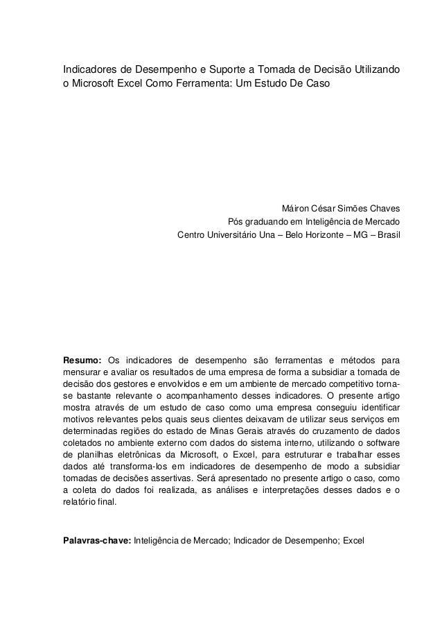 Indicadores de Desempenho e Suporte a Tomada de Decisão Utilizando o Microsoft Excel Como Ferramenta: Um Estudo De Caso Má...