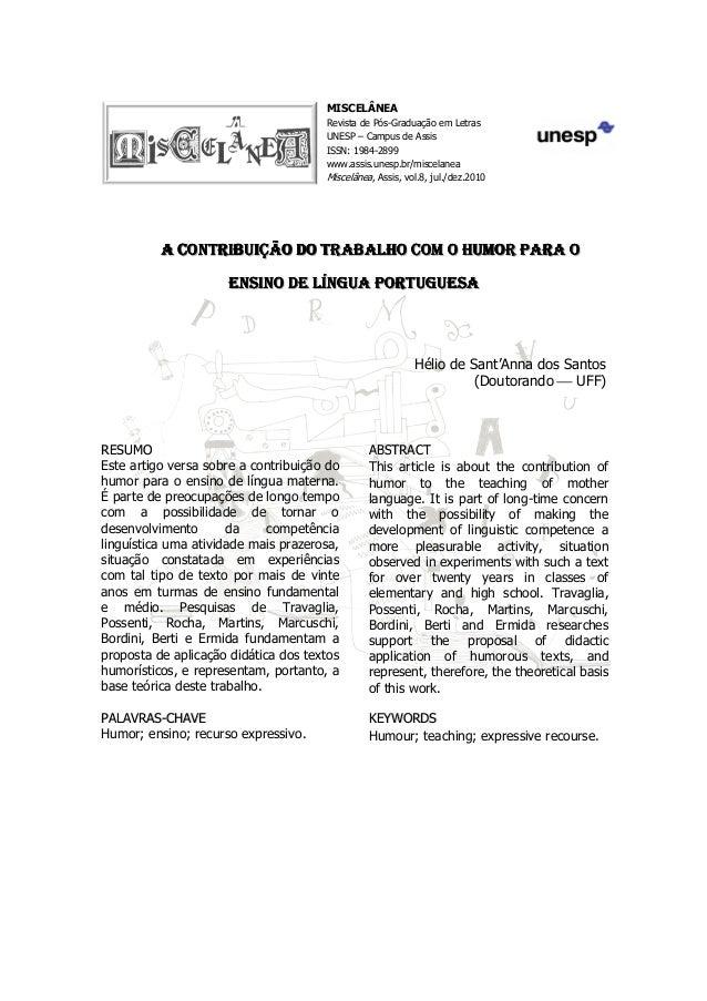 MISCELÂNEA Revista de Pós-Graduação em Letras UNESP – Campus de Assis ISSN: 1984-2899 www.assis.unesp.br/miscelanea Miscel...