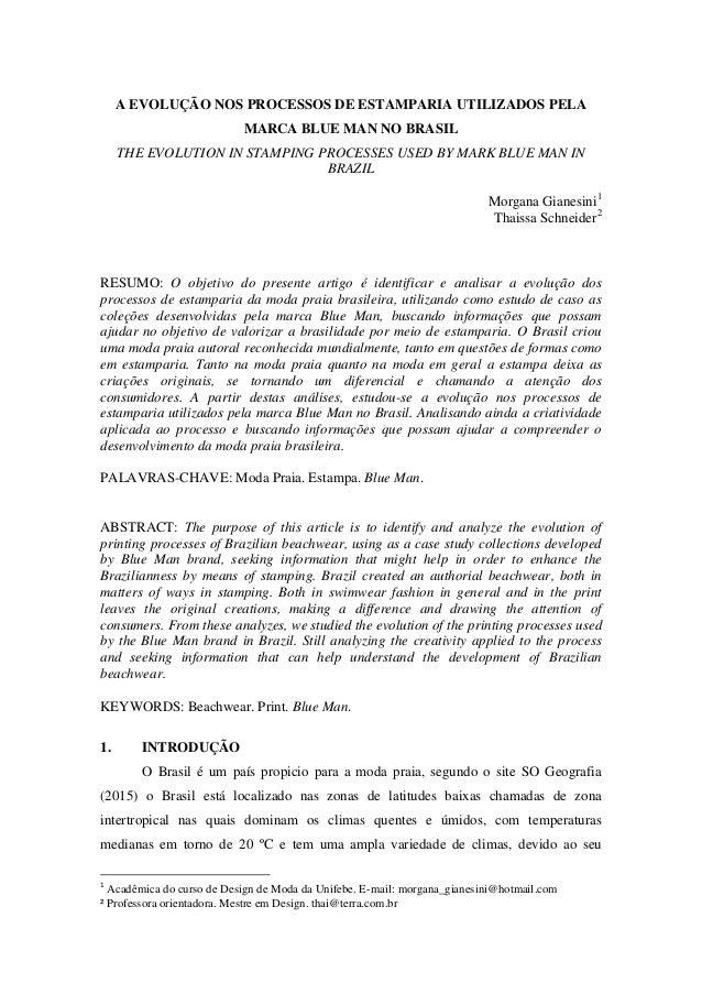 b954a7f673 A EVOLUÇÃO NOS PROCESSOS DE ESTAMPARIA UTILIZADOS PELA MARCA BLUE MAN NO  BRASIL THE EVOLUTION IN 2 ...