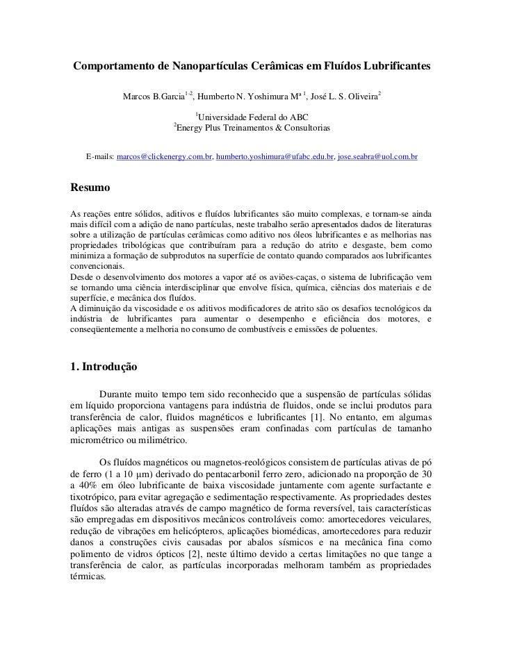 Comportamento de Nanopartículas Cerâmicas em Fluídos Lubrificantes              Marcos B.Garcia1-2, Humberto N. Yoshimura ...