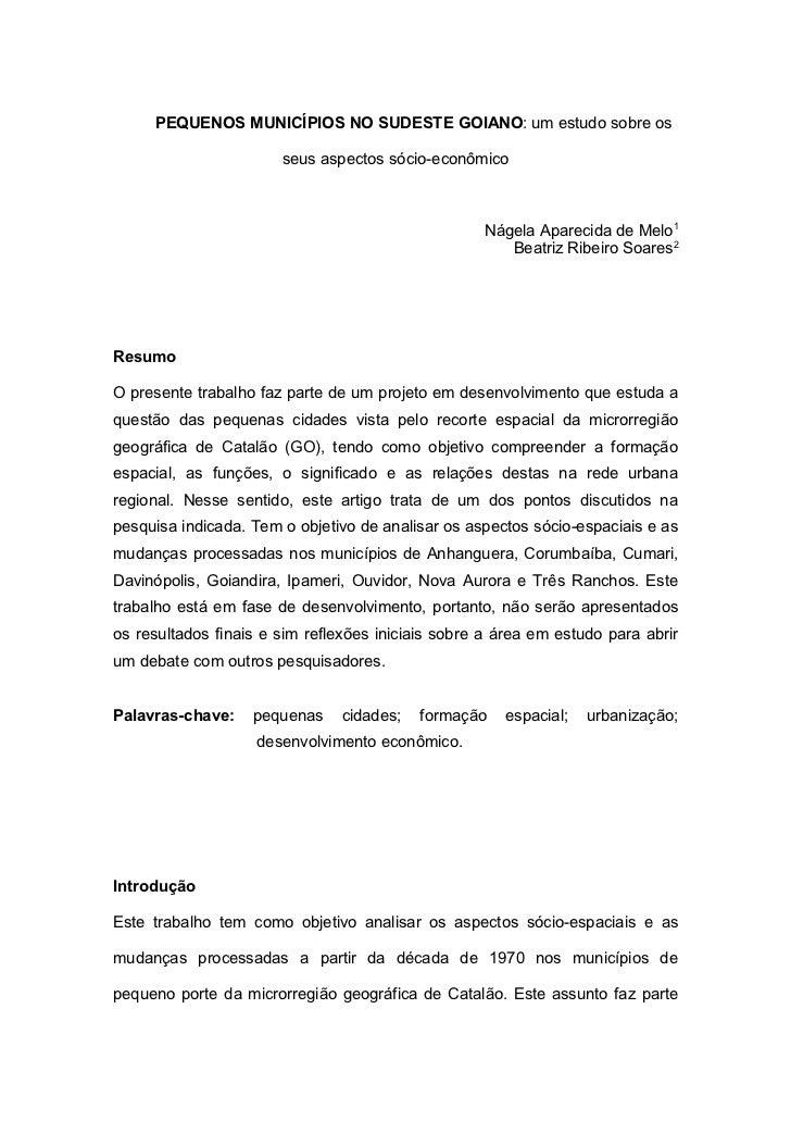 PEQUENOS MUNICÍPIOS NO SUDESTE GOIANO: um estudo sobre os                       seus aspectos sócio-econômico             ...