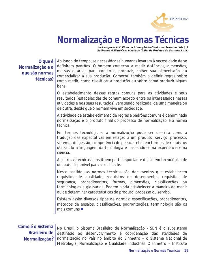 Normalização e Normas Técnicas                                        José Augusto A.K. Pinto de Abreu (Sócio-Diretor da S...
