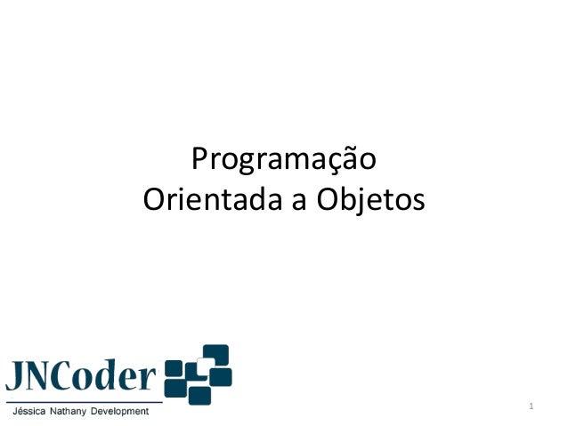 Programação Orientada a Objetos 1