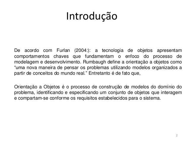 Programação Orientado a Objetos Slide 2