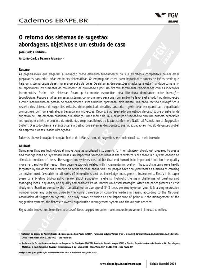 www.ebape.fgv.br/cadernosebape Edição Especial 2005O retorno dos sistemas de sugestão:abordagens, objetivos e um estudo de...